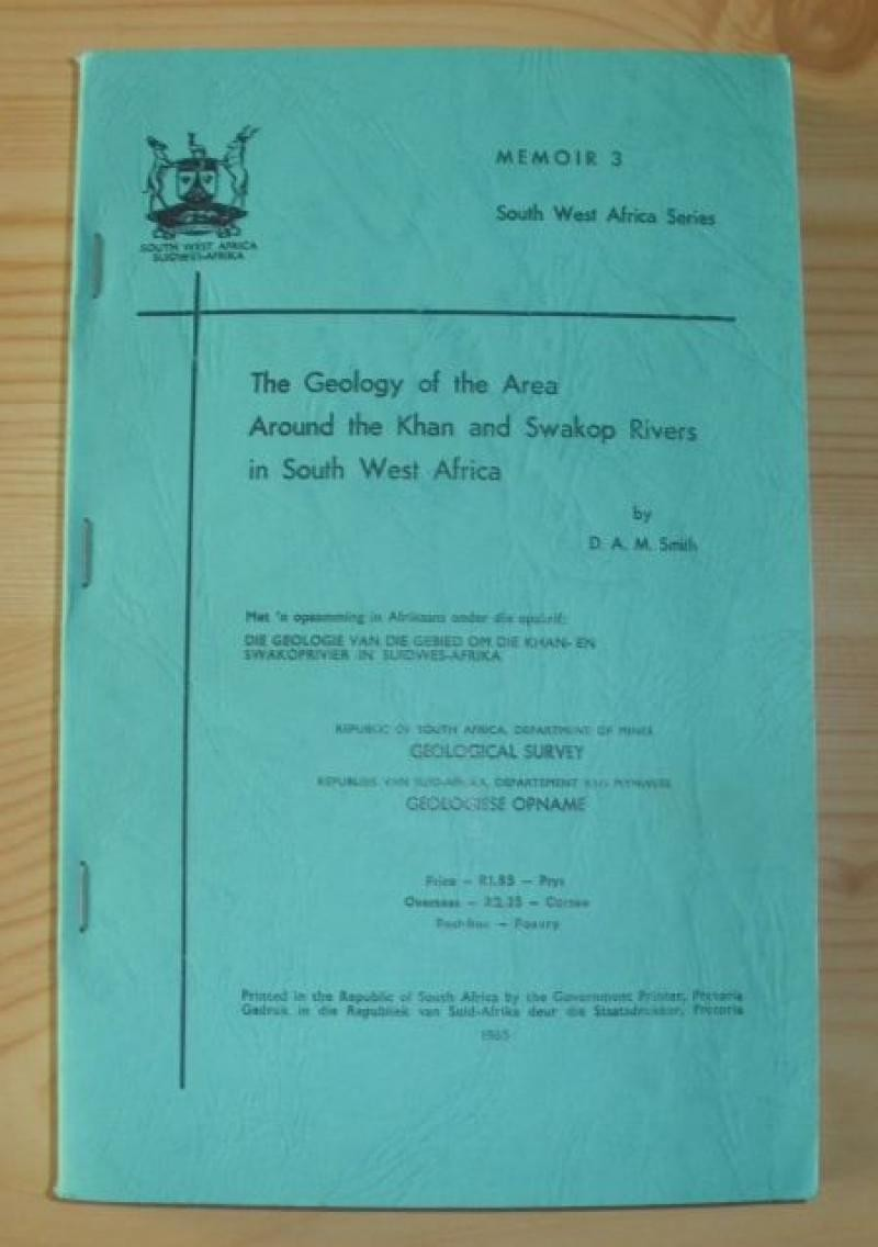 Geology of the area around the Khan and Swakop Rivers in South West Africa (Namibia) with maps