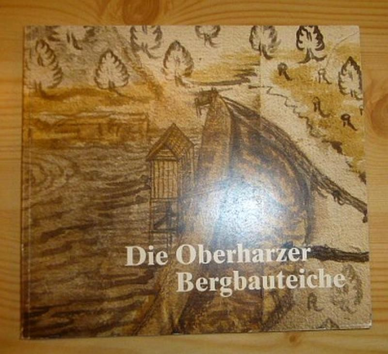 Die Oberharzer Bergbauteiche