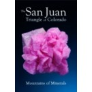 Extra Lapis No. 15 The San Juan Triangle of Colorado (in English)