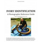 Ivory Identification - A Photographic Reference Guide by W.R. Mann