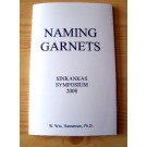 Naming Gem Garnets, Sinkankas Symposium, short version